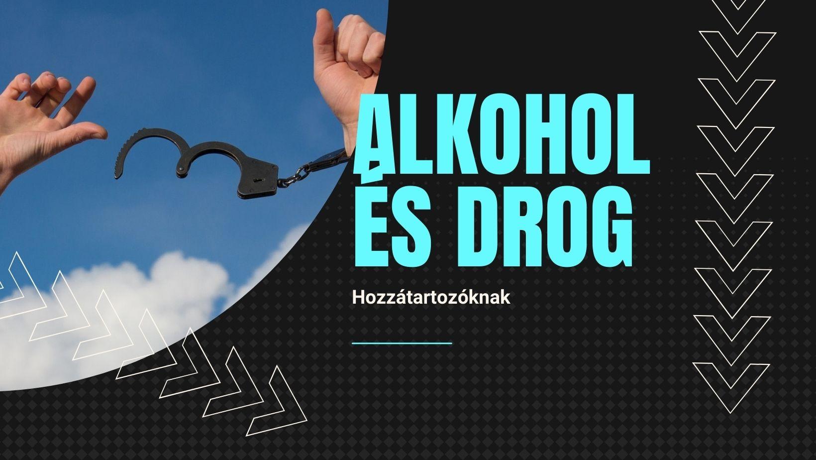 Alkohol és Drog - hozzátartozóknak